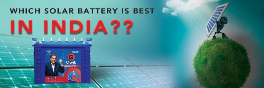 which solar battery is best in India